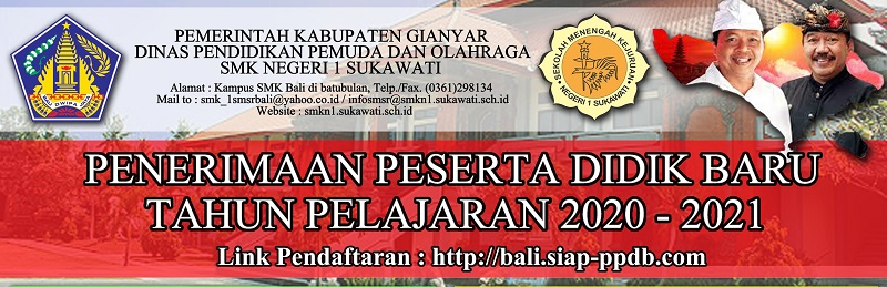 Informasi PPDB SMKN 1 Sukawati Tahun Pelajaran 2020-2021
