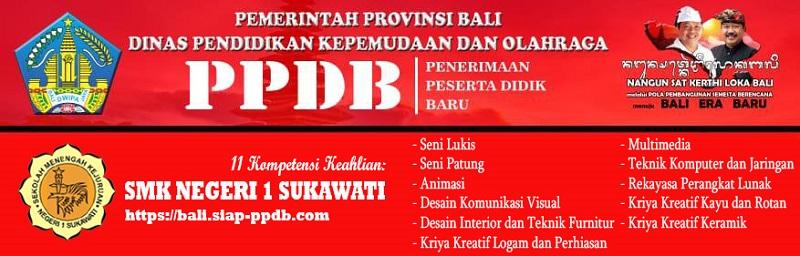 Informasi PPDB SMKN 1 Sukawati Tahun Pelajaran 2021-2022